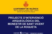 PROYECTO DE INTERVENCIÓN ARQUEOLÓGICA EN EL MONASTERIO DE SANT VICENT DE LA ROQUETA DE VALENCIA